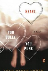 Heart, You Bully, You Punk Pdf Book