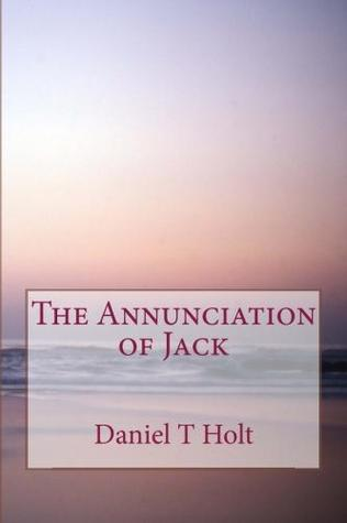 The Annunciation of Jack