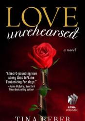 Love Unrehearsed (Love, #2) Pdf Book