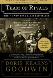 Team of Rivals: The Political Genius of Abraham Lincoln Pdf Book