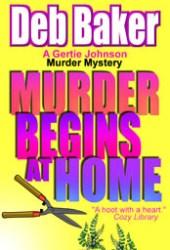 Murder Begins at Home (Gertie Johnson, #5)