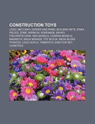 Construction Toys: Lego, Meccano, Girder and Panel Building Sets, K'Nex Pieces, Zome, Marklin, Rokenbok, Bayko, Fischertechnik, Nzg Models