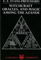 Witchcraft, Oracles and Magic Among the Azande Pdf Book
