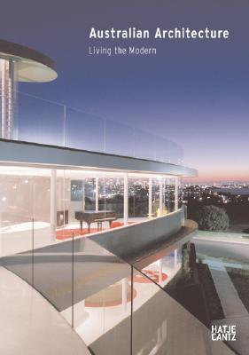 Australian Architecture: Living the Modern