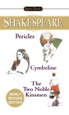 Pericles/Cymbeline/The Two Noble Kinsmen