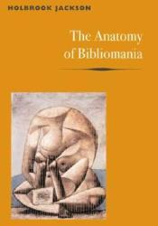 The Anatomy of Bibliomania Pdf Book