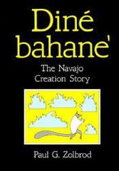 Diné Bahane': The Navajo Creation Story Pdf Book