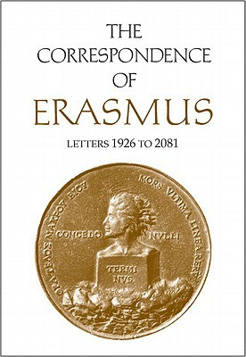 The Correspondence of Erasmus: Letters 1926-2081