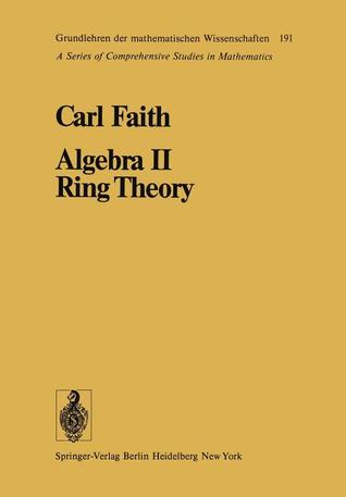 Algebra II Ring Theory: Vol. 2: Ring Theory