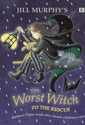 The Worst Witch to the Rescue (Worst Witch, #6)