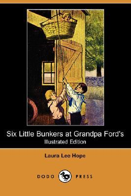 Six Little Bunkers at Grandpa Ford's