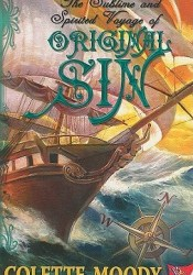 The Sublime and Spirited Voyage of Original Sin Pdf Book