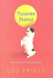 Pleasing People: How not to be an ″approval junkie″