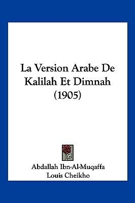 La Version Arabe de Kalilah Et Dimnah (1905)