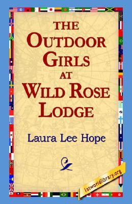 The Outdoor Girls at Wild Rose Lodge; or, The Hermit of Moonlight Falls