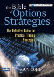 The Bible of Options Strategies: The Definitive Guide for Practical Trading Strategies Pdf Book
