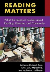 Reading Matters: What the Research Reveals about Reading, Libraries, and Community Pdf Book