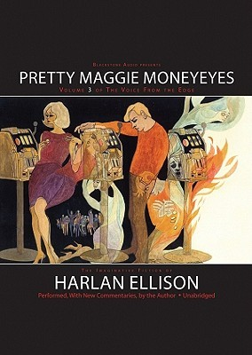 Pretty Maggie Moneyeyes (Voice from the Edge, Vol. 3)