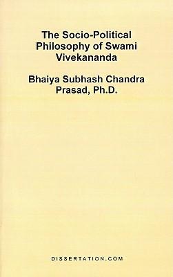 The Socio-Political Philosophy of Swami Vivekananda