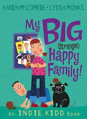 My Big (Strange) Happy Family!
