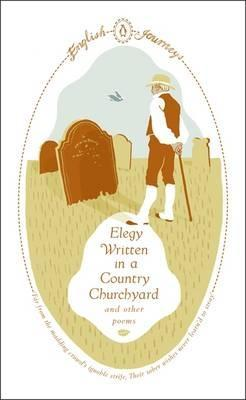 Elegy Written in a Country Churchyard and Other Poems