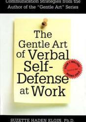 The Gentle Art of Verbal Self Defense at Work Pdf Book