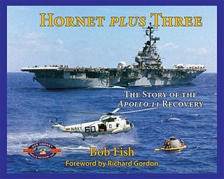 Hornet Plus Three: The Story of the Apollo 11 Recovery