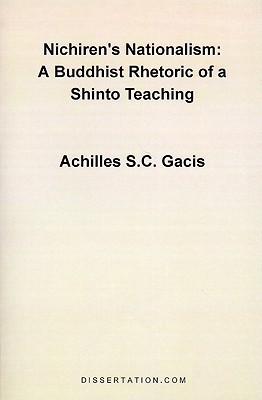 Nichiren's Nationalism: A Buddhist Rhetoric of a Shinto Teaching