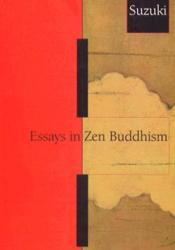 Essays in Zen Buddhism, First Series Pdf Book