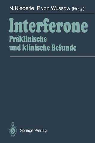 Interferone: Praklinische Und Klinische Befunde