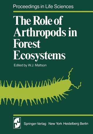 The Role of Arthropods in Forest Ecosystems