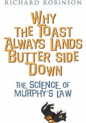Why The Toast Always Lands Butter Side Down Pdf Book