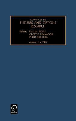 Advances in Futures and Options Research, Volume 9