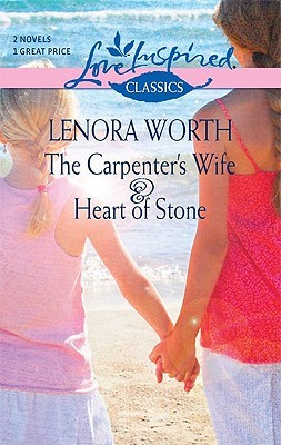 The Carpenter's Wife and Heart of Stone: An Anthology