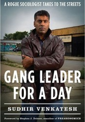 Gang Leader for a Day: A Rogue Sociologist Takes to the Streets Pdf Book