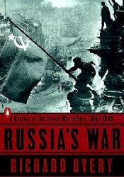 Russia's War: A History of the Soviet Effort: 1941-1945 Pdf Book