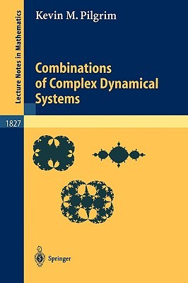 Combinations of Complex Dynamical Systems