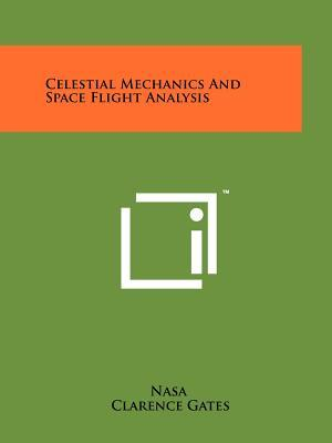 Celestial Mechanics And Space Flight Analysis