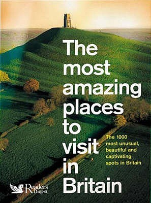 The Most Amazing Places To Visit In Britain