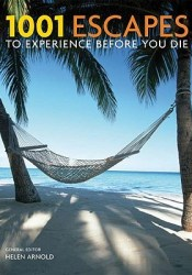 1001 Escapes to Experience Before You Die Pdf Book