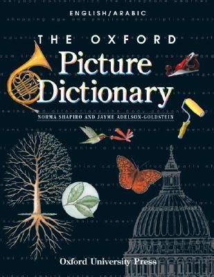 The Oxford Picture Dictionary English/Arabic: English-Arabic Edition