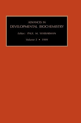 Advances in Developmental Biochemistry