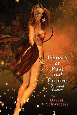Ghosts of Past and Future: Selected Poetry