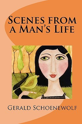 Scenes from a Man's Life