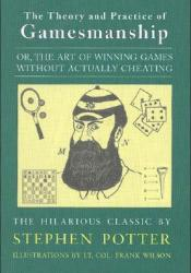 Theory & Practice of Gamesmanship Pdf Book