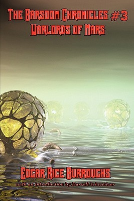 The Barsoom Chronicles #3 Warlords of Mars