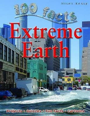 Extreme Earth (100 Facts You Should Know)