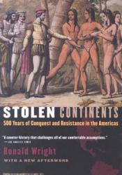 Stolen Continents: 500 Years of Conquest and Resistance in the Americas Pdf Book