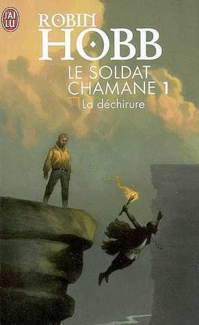 La Déchirure (Le Soldat chamane, #1)