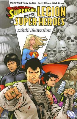 Supergirl and the Legion of Super-Heroes, Vol. 4: Adult Education